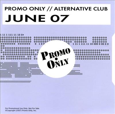 Promo Only: Alternative Club (June 2007)