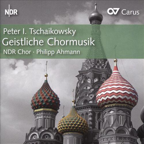 Peter I. Tschaikowsky: Geistliche Chormusik