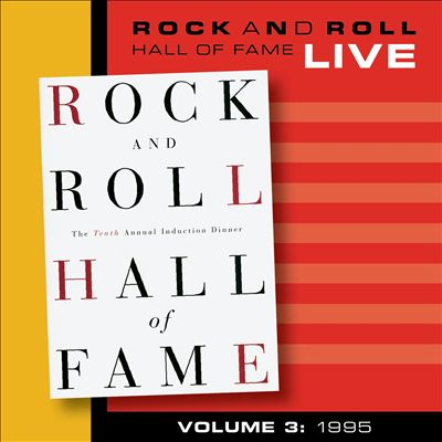 Rock and Roll Hall of Fame, Vol. 3: 1995