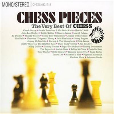 Chess Pieces: The Very Best of Chess Records