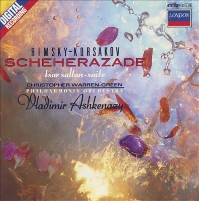 Rimsky-Korsakov: Scheherazade; Tsar Sultan Suite