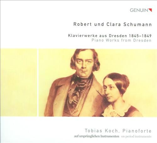 Robert and Clara Schumann: Piano Works from Dresden