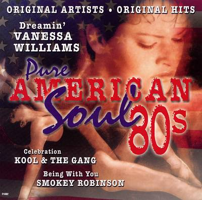 Pure American Soul, Vol. 3: 80's