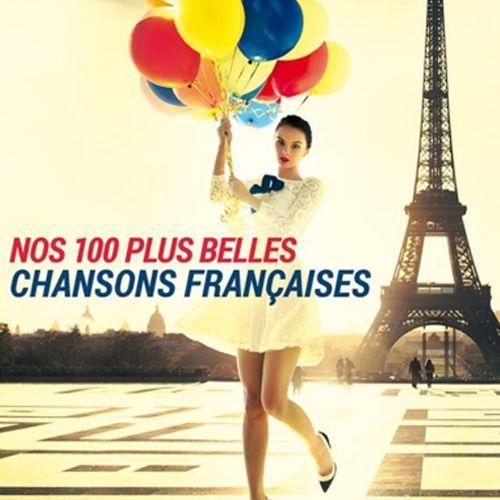 Nos 100 Plus Belles Chansons Francaises