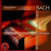 Wilhelm Friedemann Bach: Symphonies and Harpsichord Concertos