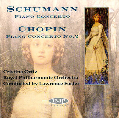 Schumann: Piano Concerto, Op. 54; Chopin: Piano Concerto No. 2, Op. 21
