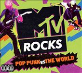 MTV Rocks: Pop Punk vs. The World