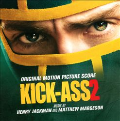 Kick-Ass 2 [Original Motion Picture Score]