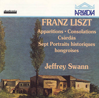 Liszt: Apparitions; Consolations