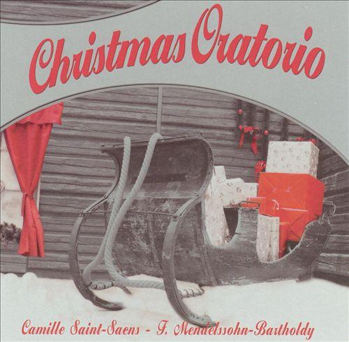 Christmas Oratorios by Saint-Saëns and Mendelssohn