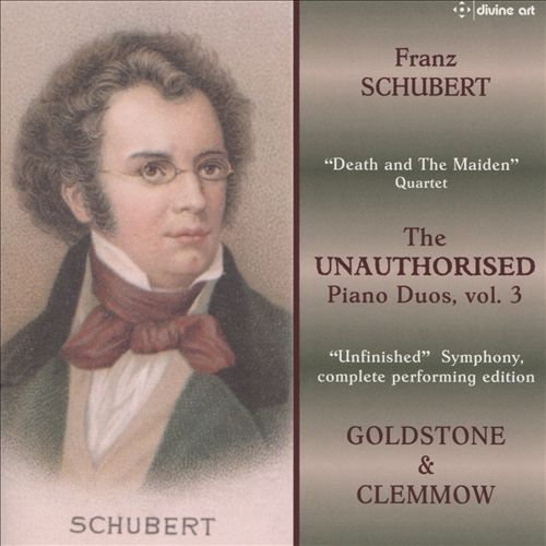 Franz Schubert: The Unauthorised Piano Duos, Vol. 3