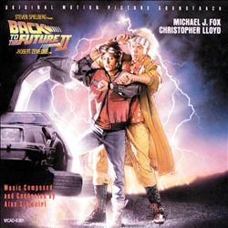 Back to the Future, Part II [Original Motion Picture Soundtrack]