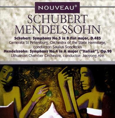 Schubert: Symphony No.5/Mendelssohn: Symphony No. 4