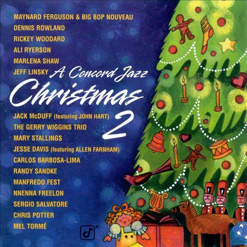 A Concord Jazz Christmas, Vol. 2
