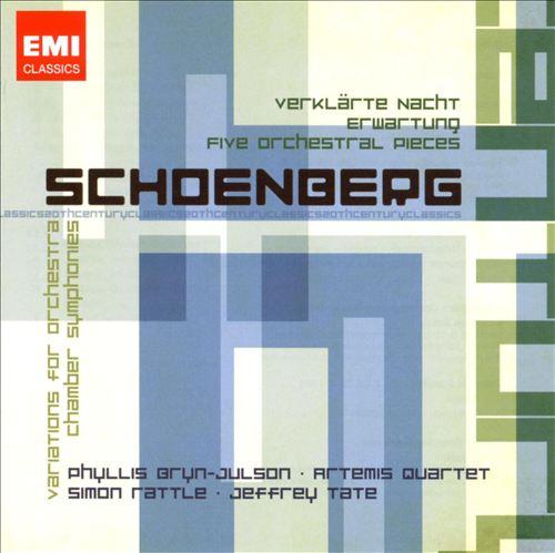 Schoenberg: Verklärte Nacht; Erwartung; Five Orchestral Pieces; Variations for Orchestra; Chamber Symphonies