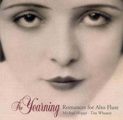 The Yearning: Romances for Alto Flute
