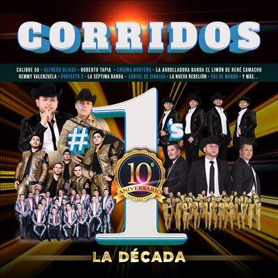 Corridos #1's La Década