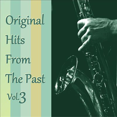 Original Hits From the Past, Vol. 3