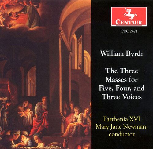 William Byrd: The Three Masses for Five, Four, and Three Voices