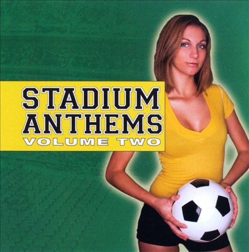 Stadium Anthems, Vol. 2