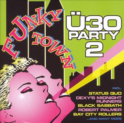 U 30 Party, Vol. 2: Funkytown