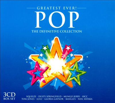 Greatest Ever! Pop: The Definitive Collection
