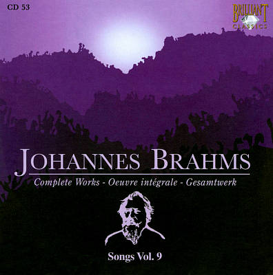 Brahms: Songs, Vol. 9