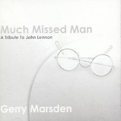 Much Missed Man: Tribute to John Lennon