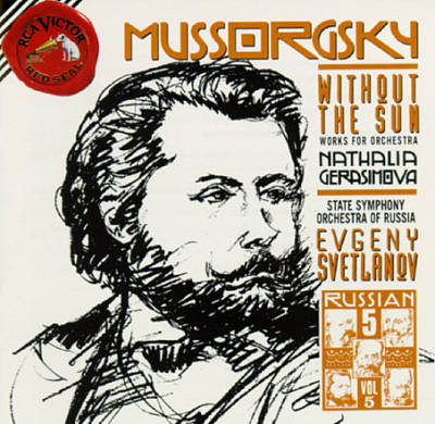 Modest Mussorgsky: Without the Sun; Works for Orchestra