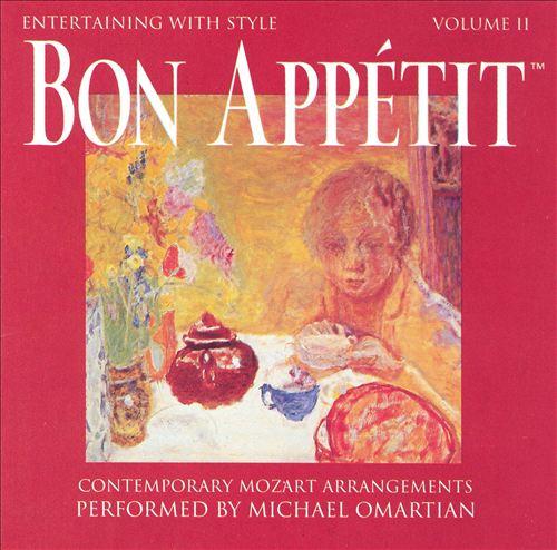 Entertaining With Style, Vol. 2: Bon Appetit