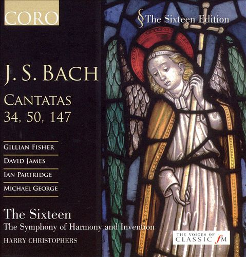 Bach: Cantatas Nos. 50, 34, 147; Chorale Preludes
