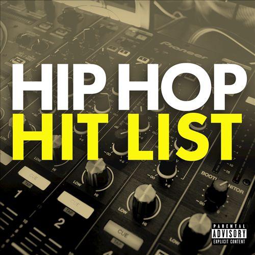 Hip Hop Hit List [2017]