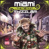 Miami N tha Nation of Thizzlam, Vol. 2