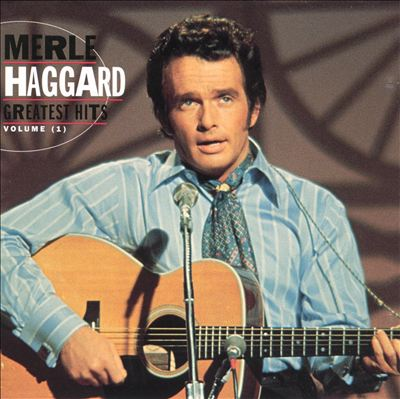 Merle Haggard: Greatest Hits, Vol. 1