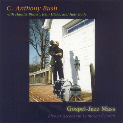 Gospel-Jazz Mass: Live at Ascension Lutheran Church