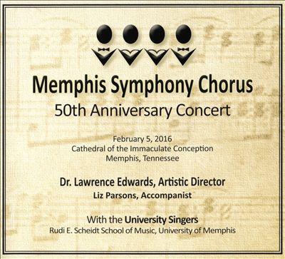 Memphis Symphony Chorus 50th Anniversary Concert