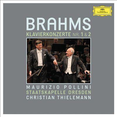 Brahms: Klavierkonzerte Nr. 1 & 2