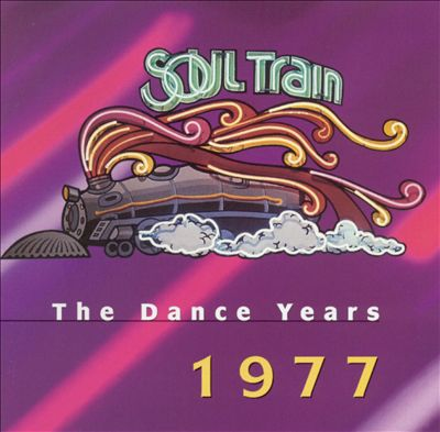 Soul Train: The Dance Years 1977