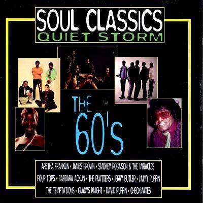 Soul Classics: Quiet Storm -- The 60's
