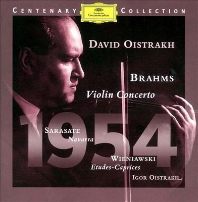 Brahms: Violin Concerto; Sarasate: Navarra; Wienawski: Etudes-Caprices