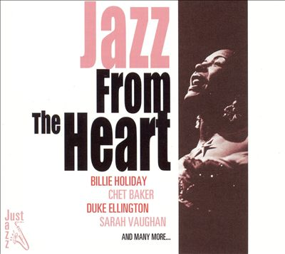Just Jazz: Jazz from the Heart
