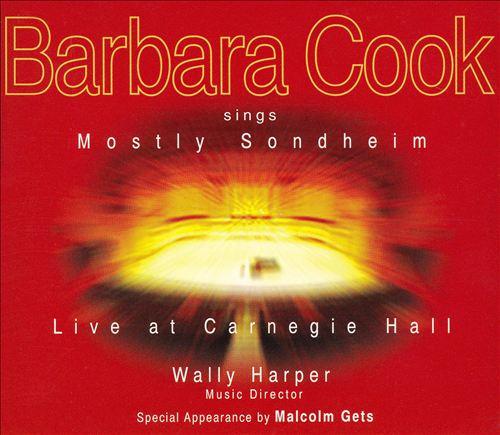 Barbara Cook Sings Mostly Sondheim: Live at Carnegie Hall