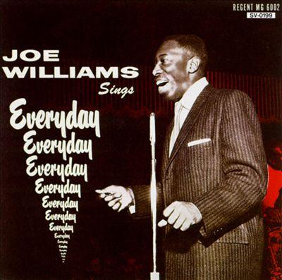 Joe Williams Sings Everyday