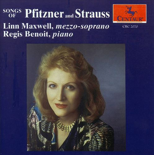 Pfitzner and Strauss Songs