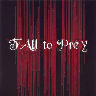 Fall To Prey