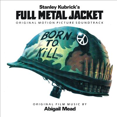 Full Metal Jacket [Original Motion Picture Soundtrack]