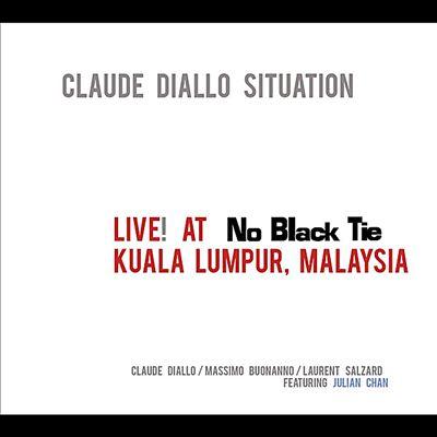 Live at No Black Tie: Kuala Lumpur, Malaysia