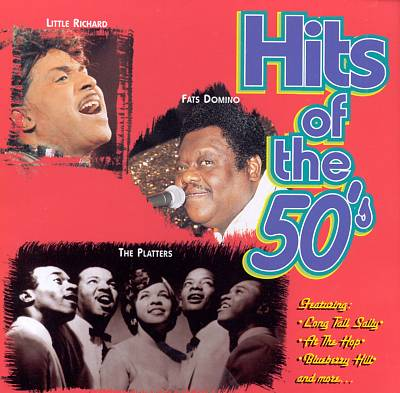 Hits of the 50's [Legacy]