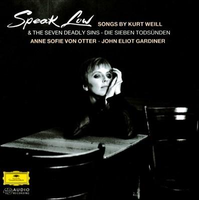 Speak Low: Songs by Kurt Weill