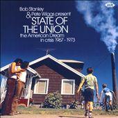 Bob Stanley & Pete Wiggs Present: State of the Union